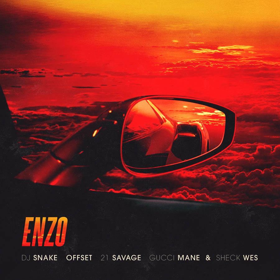 Enzo - DJ Snake