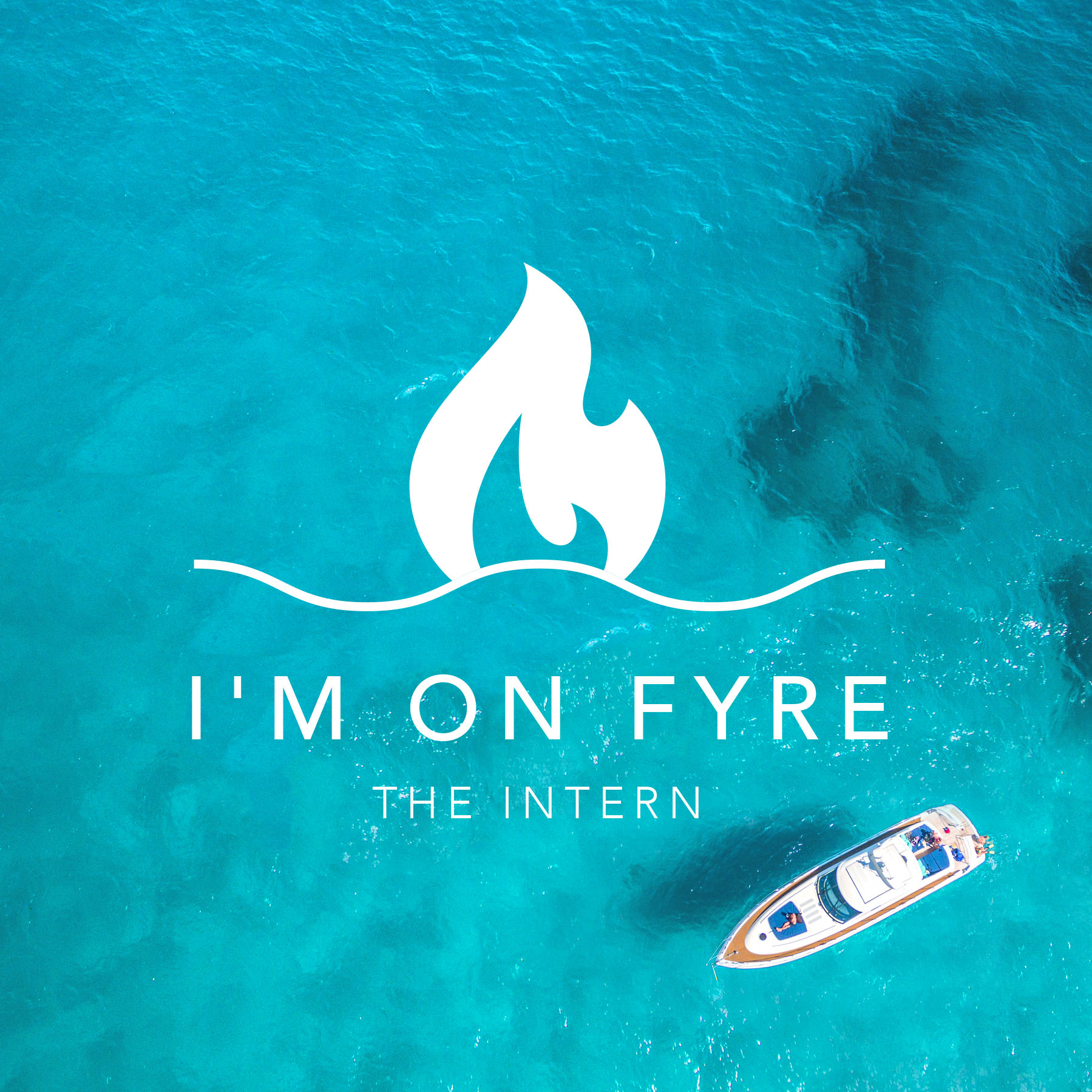 The Intern - I'm On FYRE