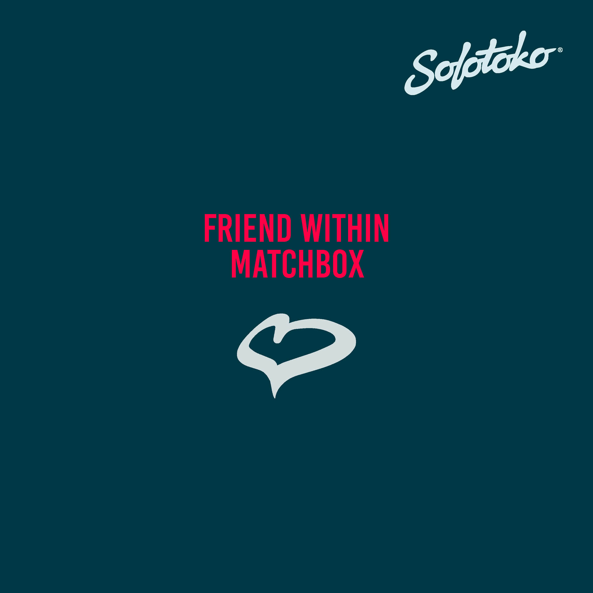 FRIEND WITHIN - MATCHBOX