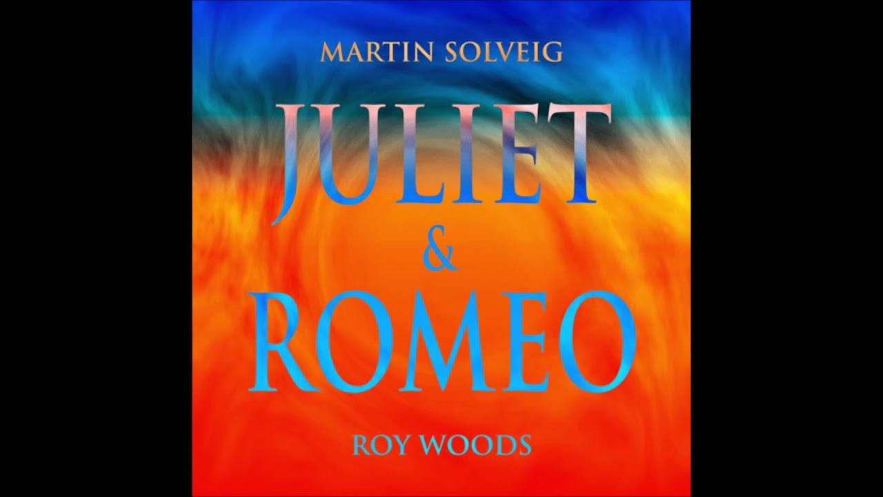 Martin Solveig & Roy Woods - Romeo & Juliet