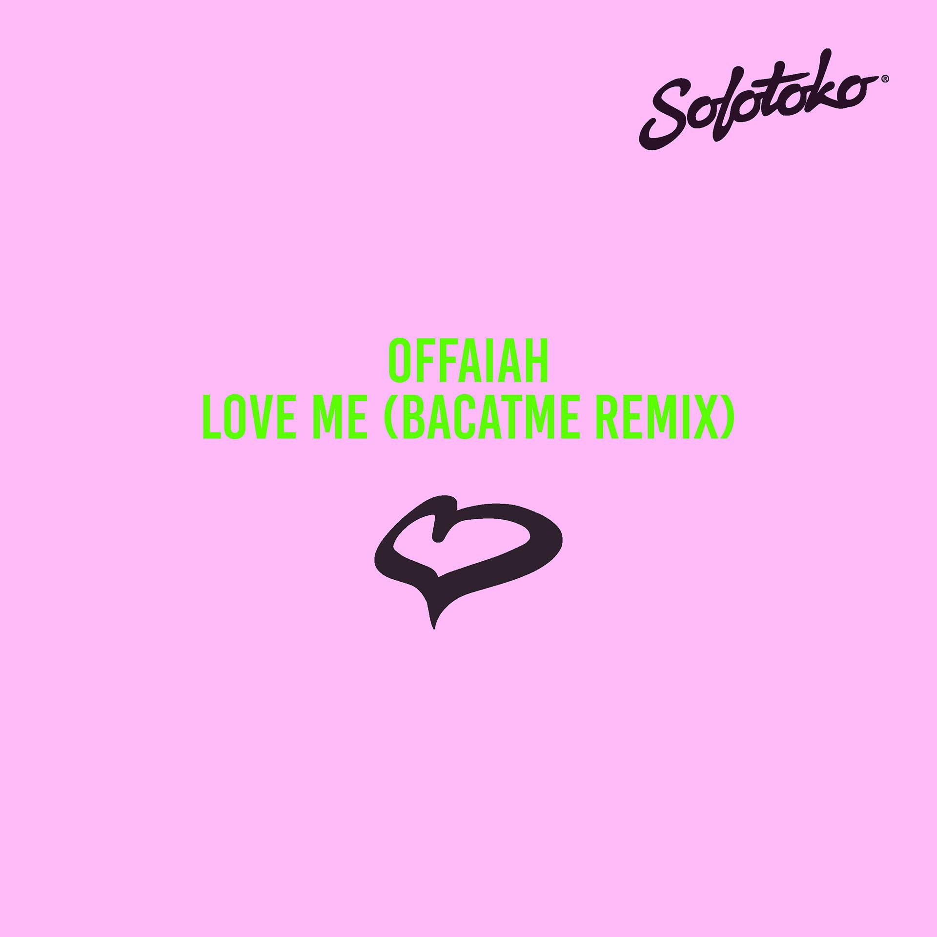 OFFAIAH - LOVE ME
