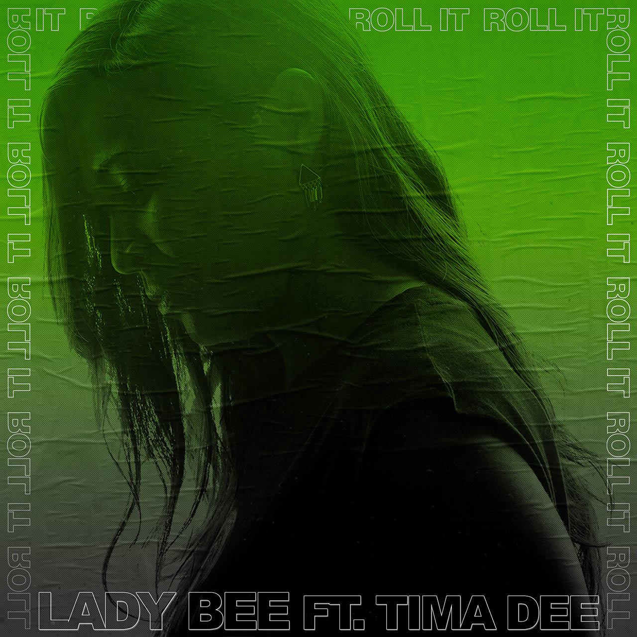 Lady Bee - Roll It