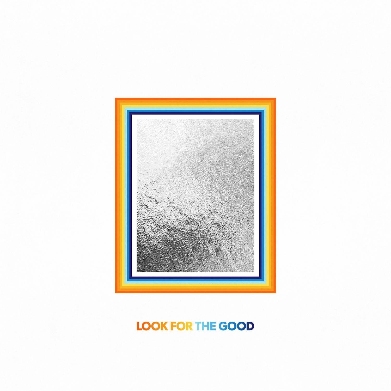Jason Mraz - Look for the Good