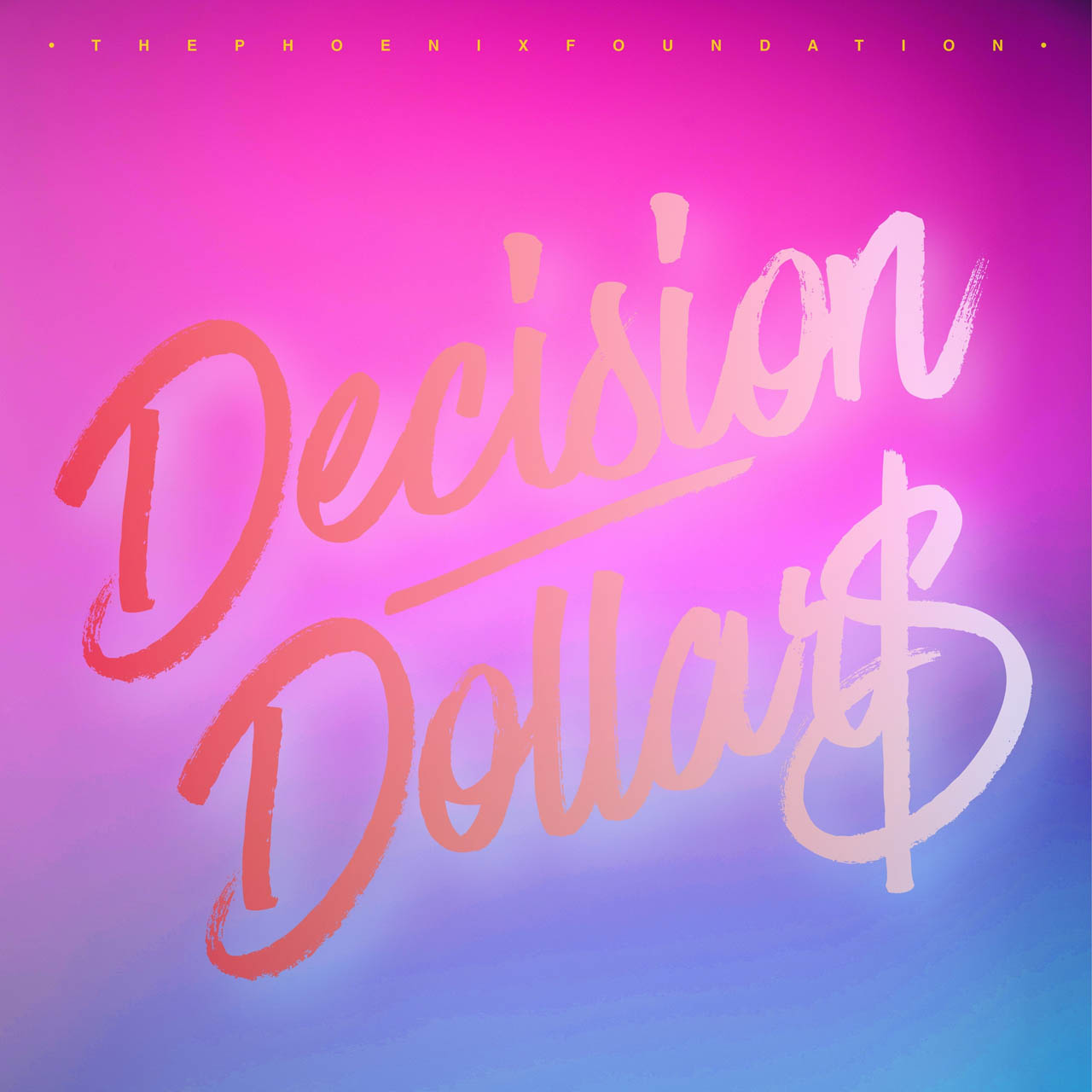 Decision Dollars - The Phoenix Foundation