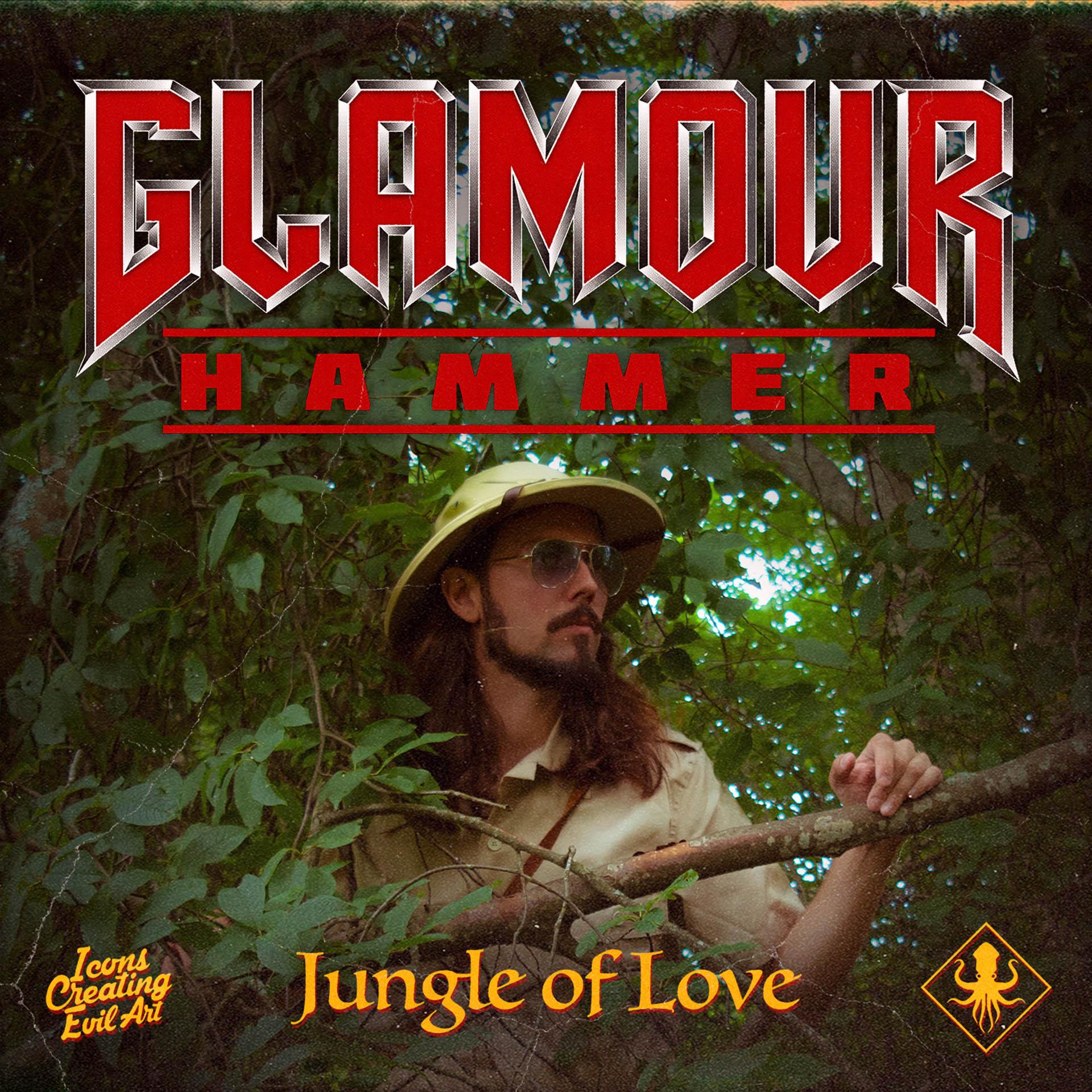 Glamour Hammer - Jungle Love