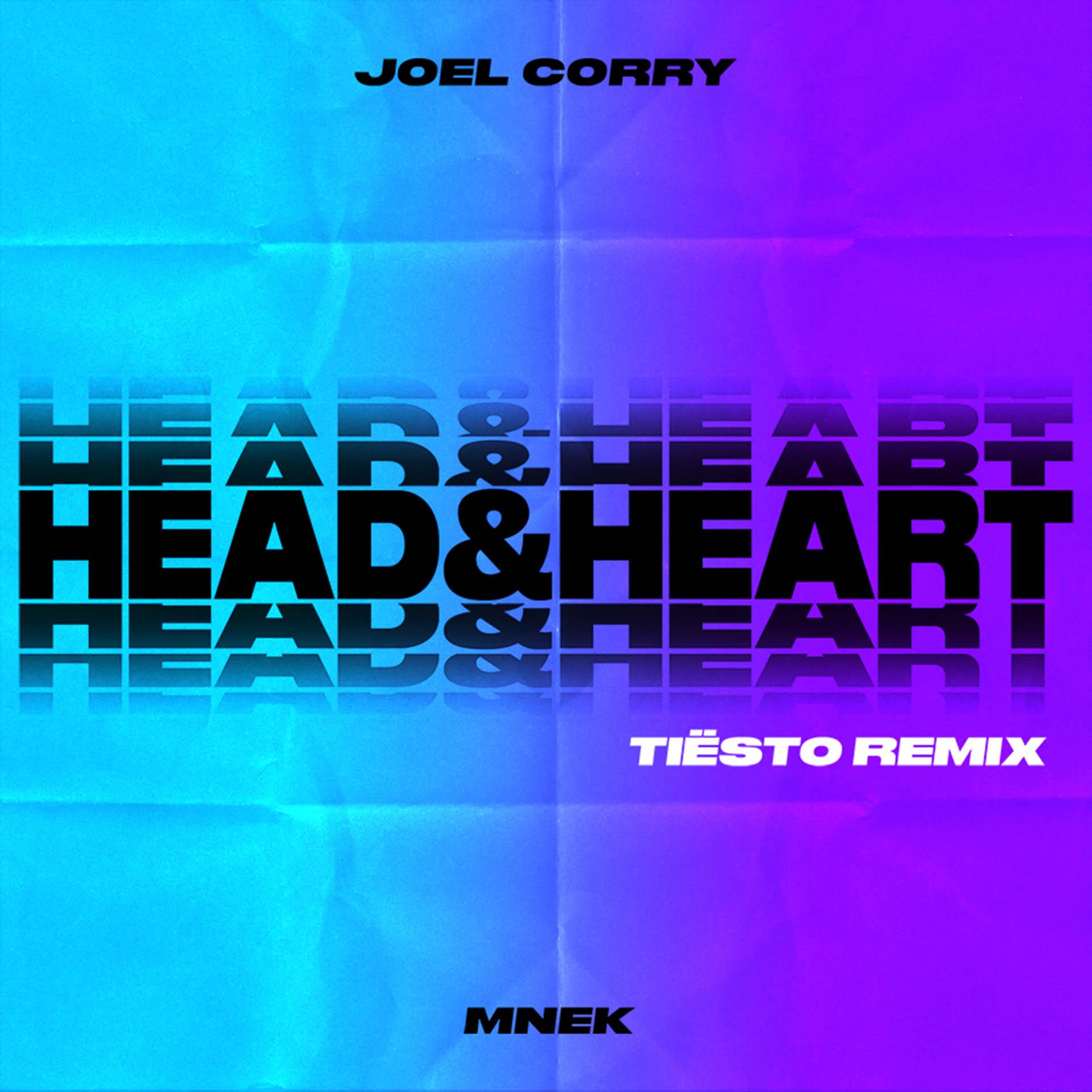 Joel Corry - Head and Heart - Tiesto Remix