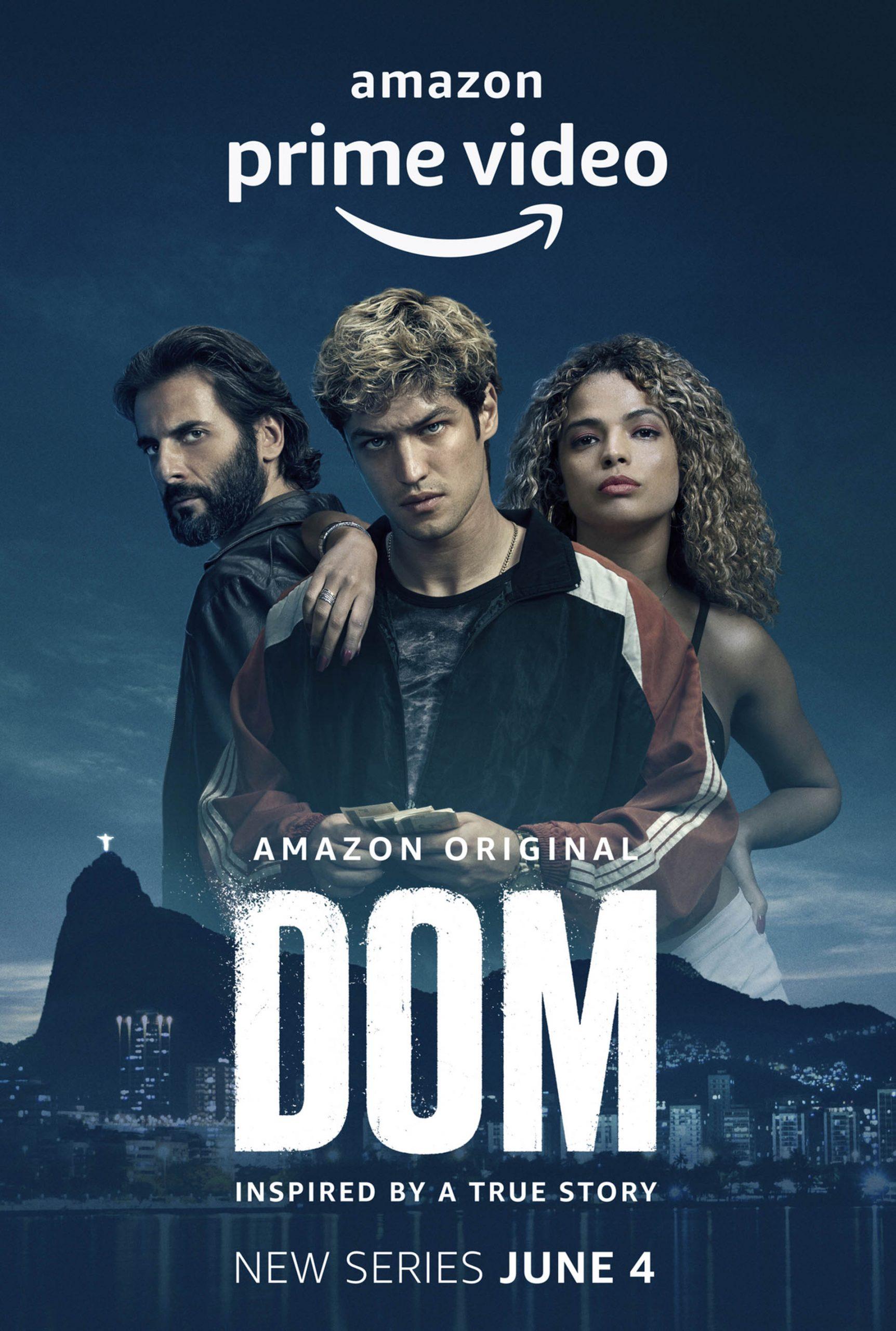 Amazon Prime Original Series - DOM