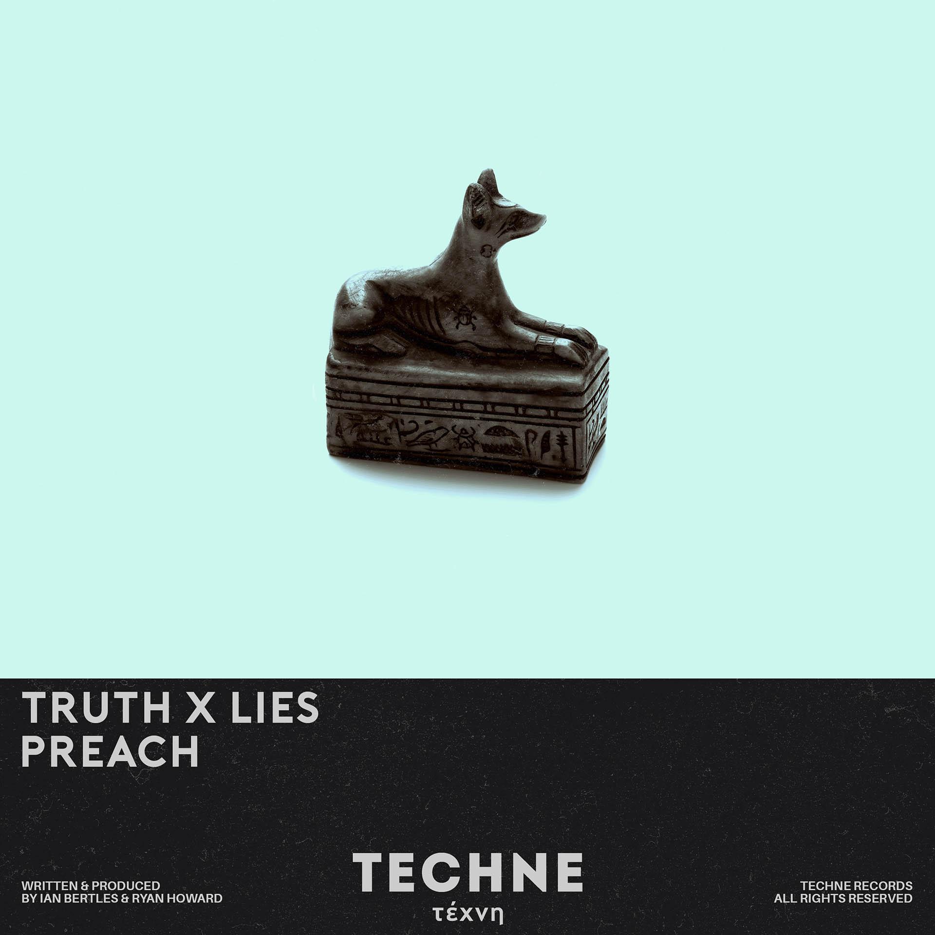 Preach - Truth and Lies