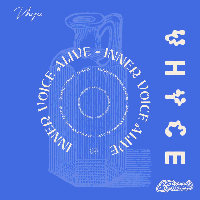 Vhyce - Inner Voice Alive