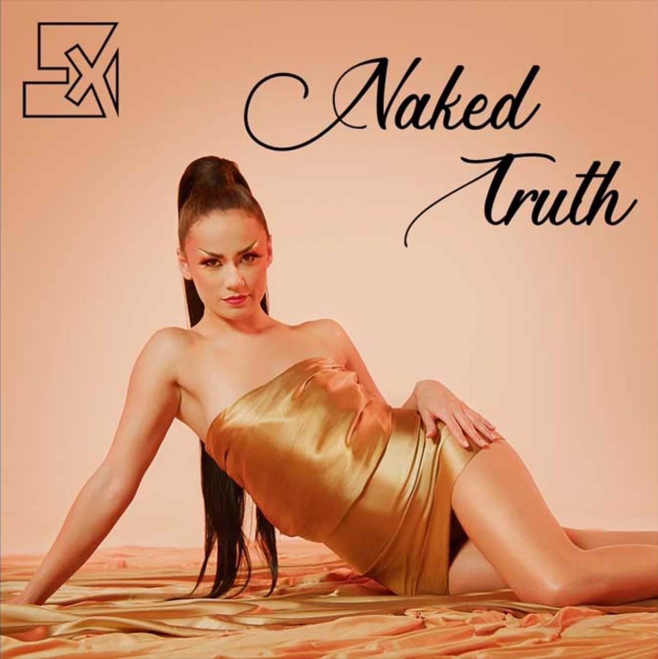 LX - Naked Truth