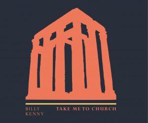 Billy Kenny - Take Me to Church